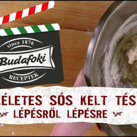 A tökéletes sós kelt tészta- videó lépésről lépésre